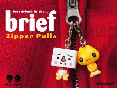 Kidrobot, In the Brief, Zipper Pull