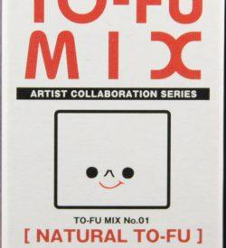 To-Fu Mix, Kubrick, Natural To-Fu