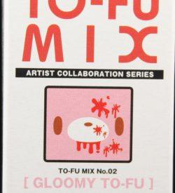 To-Fu Mix, Kubrick, Gloomy To-Fu